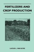 Fertilizers and Crop Production