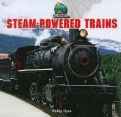 Steam-Powered Trains