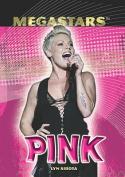Pink (Megastars (Paperback))