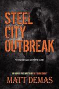 Steel City Outbreak