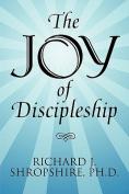 The Joy of Discipleship