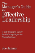 The Manager's Guide for Effective Leadership