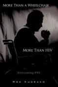 More Than a Wheelchair, More Than HIV