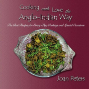 Cooking With Love The Anglo-Indian Way