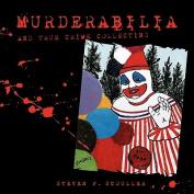 Murderabilia and True Crime Collecting