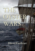 The Oyster Wars - Second Edition