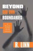 Beyond Our Own Boundaries