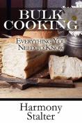 Bulk Cooking