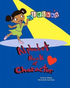Aiesha's Alphabet Book of Character