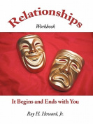 Relationships-It Begins and Ends with You