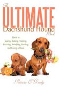 The Ultimate Dachshund Hound Book