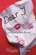 Dear 'J': Poetry from the Soul
