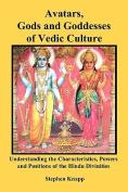 Avatars, Gods and Goddesses of Vedic Culture