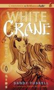 White Crane (Samurai Kids  [Audio]