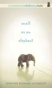 Small as an Elephant [Audio]