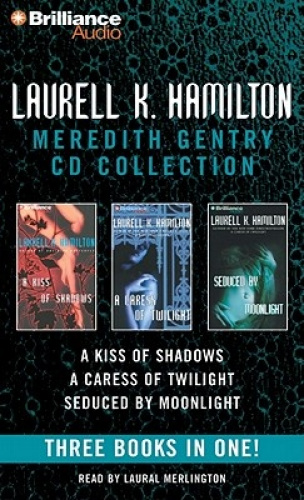 Laurell K. Hamilton Meredith Gentry CD Collection: A Kiss of Shadows, a Caress