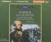 Marquis de Lafayette [Audio]