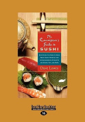 The Connoisseur's Guide to Sushi [Large Print]