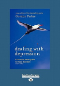 Dealing with Depression [Large Print]