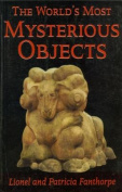 The Worlds Most Mysterious Objects