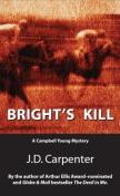 Bright's Kill