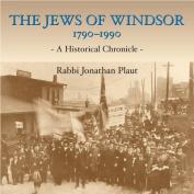 Jews of Windsor, 1790-1990