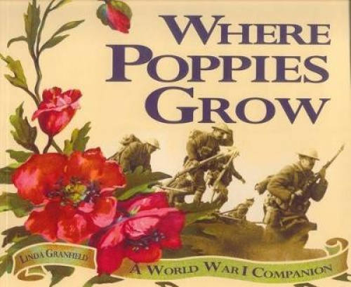 Where Poppies Grow by Linda Granfield.