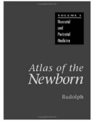 Atlas of the Newborn, Volume One