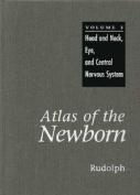 Atlas of the Newborn, Volume Three