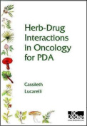 Herb Drug Interactions in Oncology for PDA