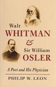 Walt Whitman and Sir William Osler