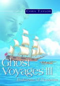 Ghost Voyages 3