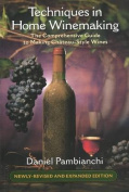 Techniques in Home Winemaking
