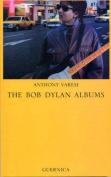 The Bob Dylan Albums
