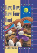 Row, Row, Row Your Boat [Board book]