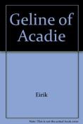 Geline of Acadie