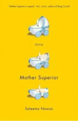 Mother Superior: Stories