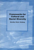 Frameworks for Cultural and Racial Diversity