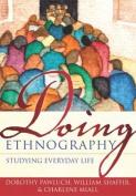 Doing Ethnography