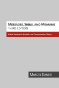Messages, Signs, and Meaning