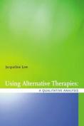 Using Alternative Health Therapies