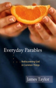 Everyday Parables
