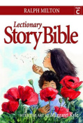 Lectionary Story Bible: Year C