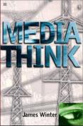 Media Think