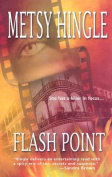 Flash Point (MIRA S.)