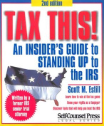 Tax This! an Insider's Guide 2