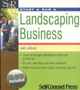 Start and Run a Landscaping Business