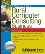 Start & Run a Rural Computer Consulting Business [With CDROM]