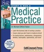 Start & Run a Medical Practice [With CDROM]