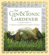 The Gin and Tonic Gardener